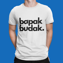 Load image into Gallery viewer, Bapak Budak T-Shirt