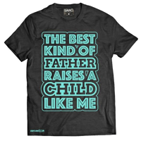 """Best Kind of Father"" T-Shirt"