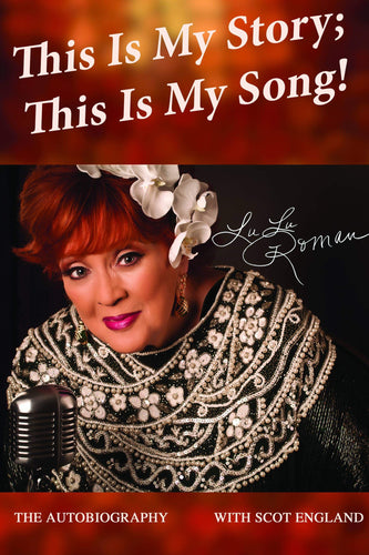 'This is My Story; This is My Song' - Lulu Roman, The Autobiography