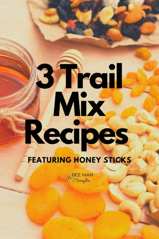 These Recipes Use Honey Sticks to Give The Trail Mix a Sweet Kick
