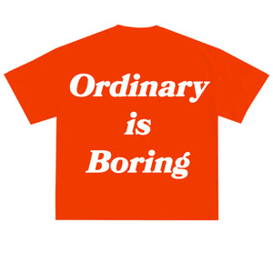 Load image into Gallery viewer, Ordinary is Boring Tee