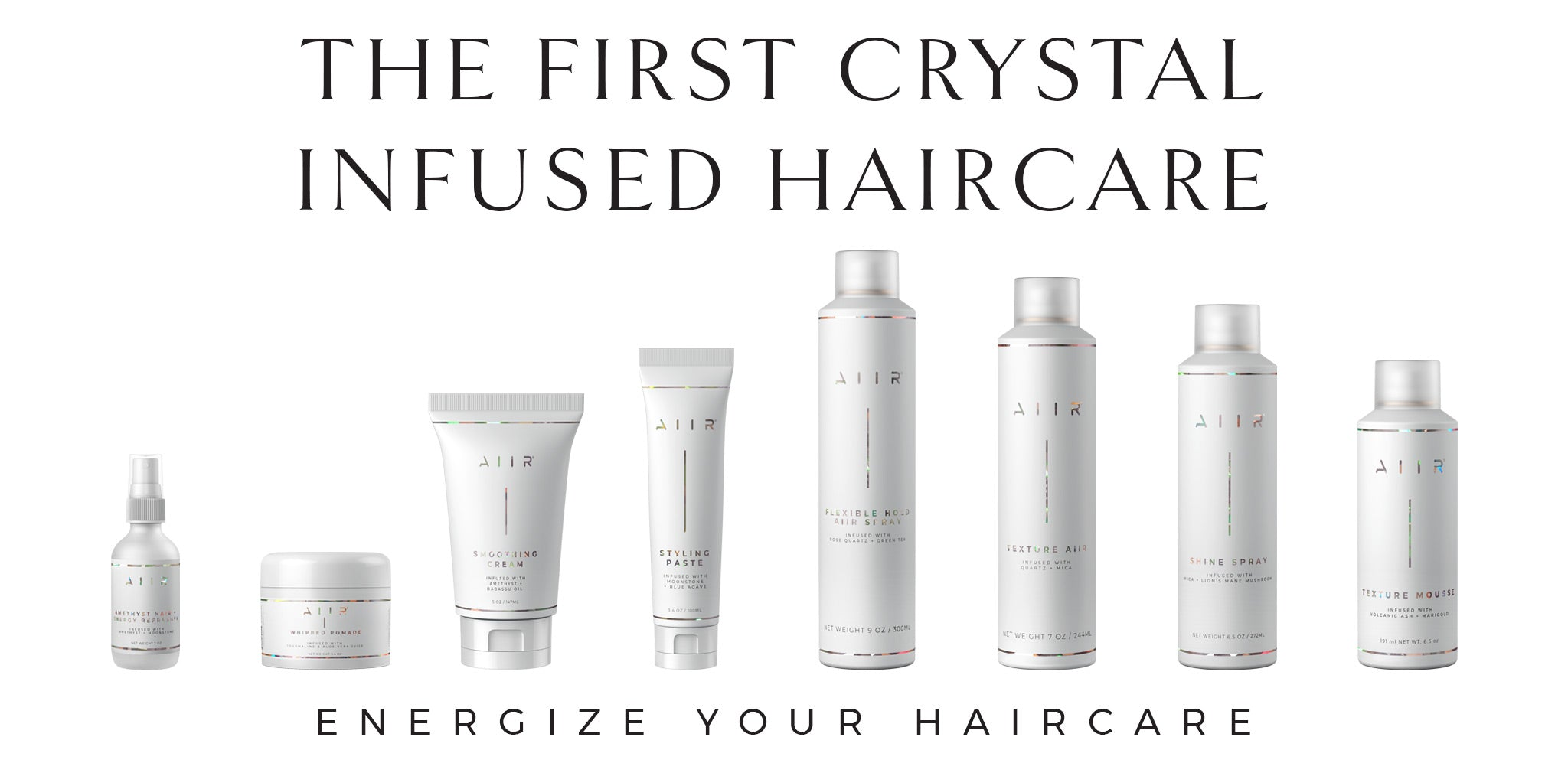 AIIR - The First Crystal Infused Haircare