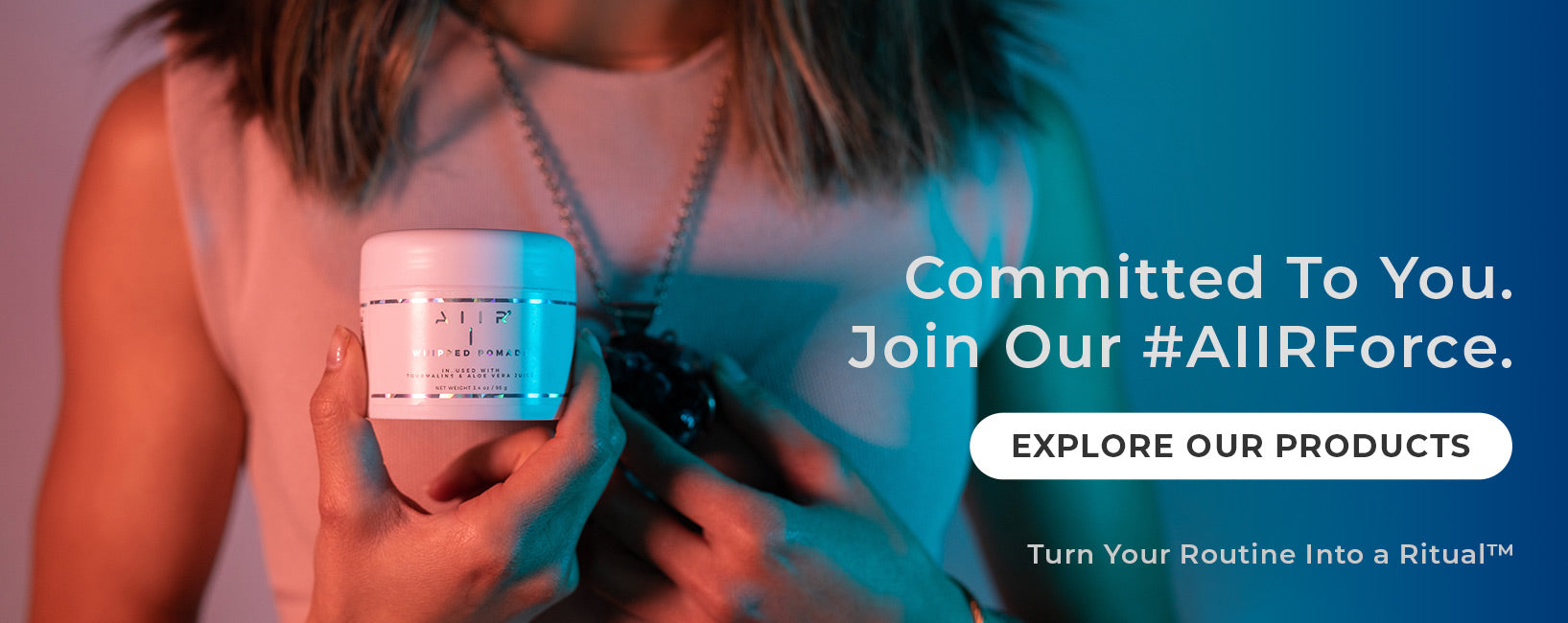 Committed To You. Join Our AIIRForce. Shop Now
