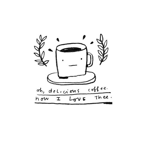 Oh, Delicious Coffee