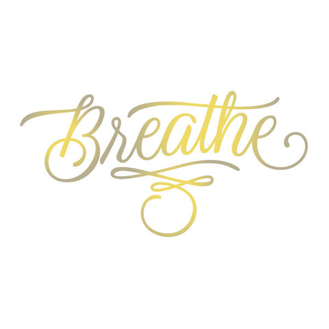 Breathe (Gold)