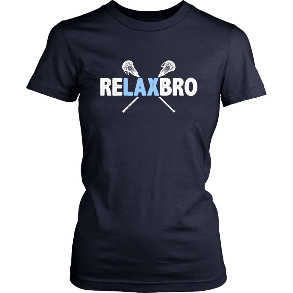 RELAX BRO Lacrosse Player Lax T-Shirt Funny Gift Men Boys