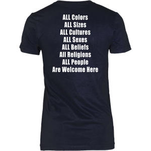 ALL Colors - ALL Sizes - ALL Cultures - ALL Sexes - ALL Beliefs - All Religions - ALL People - Are Welcome Here Shirt