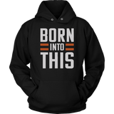 Born Into This -  Brown Shirt Cleveland Brown