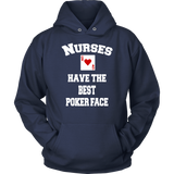 Nurses Have The Best Poker Face Tshirt - Queen of Hearts