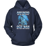 Blue Dragon Assuming Im Just An Old Ma Was Your First Mistake Shirt