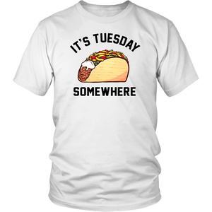 It's Tuesday Taco Somewhere Shirt Lebron James