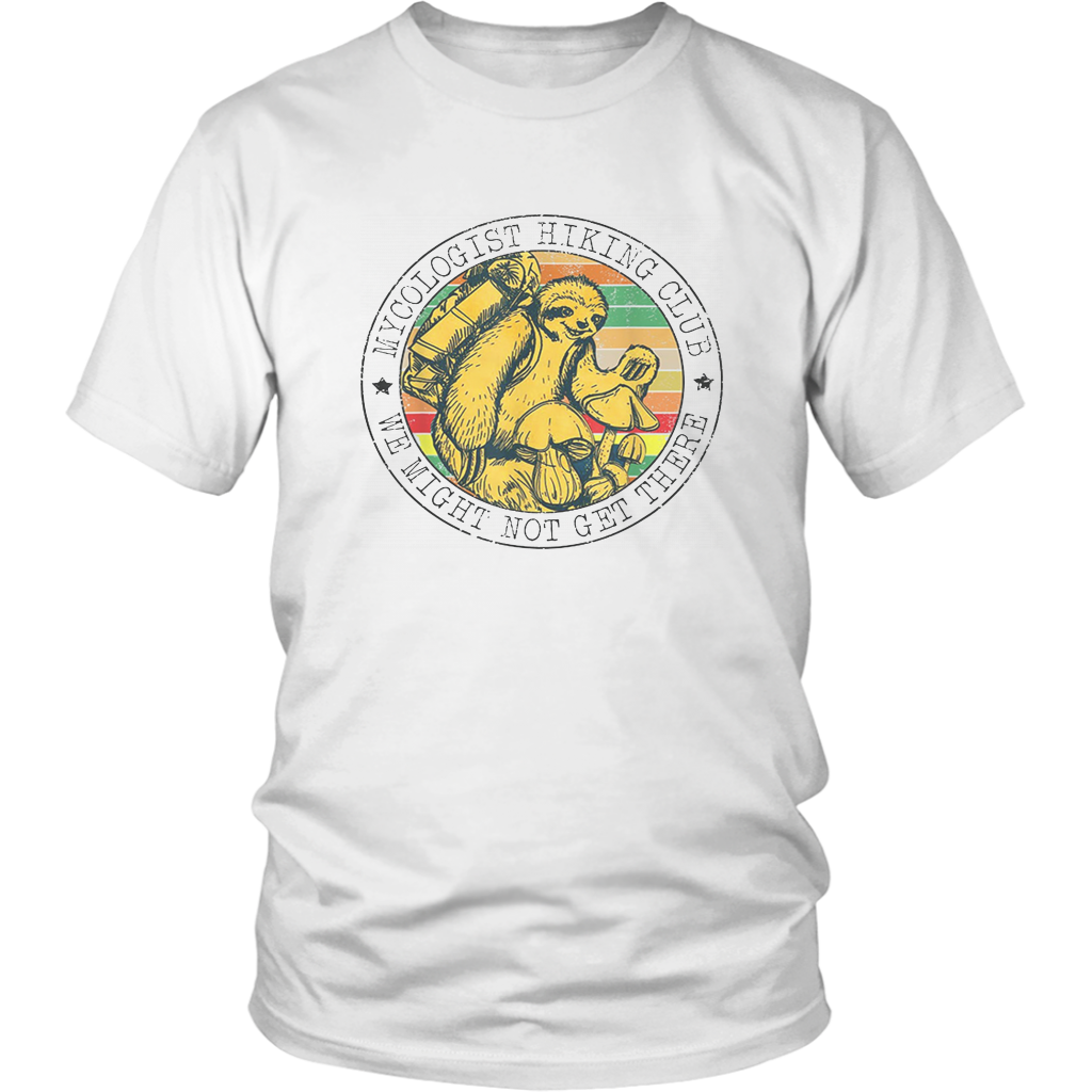 Mycologist Hiking Club Camping Wild Hiking Sloth Lovers Gift T-Shirt