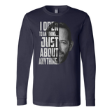 I open to anything just about anything shirt Luke Perry