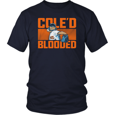 COLE'D BLOODED SHIRT