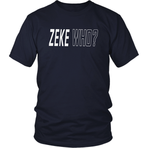 ZEKE WHO - THAT'S WHO SHIRT Zeke Who Ezekiel Elliott - Dallas Cowboys Shirts