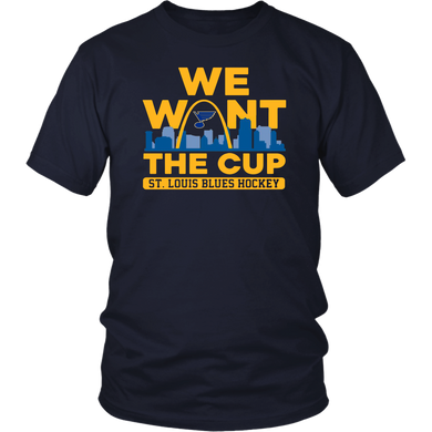 We Want The Cup-St Louis Blues Hockey-Shirt