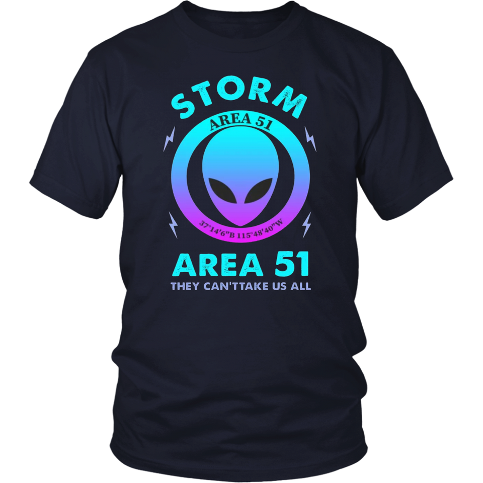 Alien Storm area 51 they can't take us all shirt