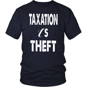 TAXATION IS THEFT SHIRT