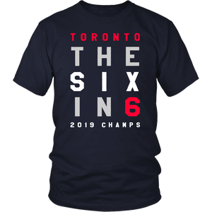 The Six In 6 T-Shirt Toronto Raptors 2019 NBA Finals Champions Shirt Game 6