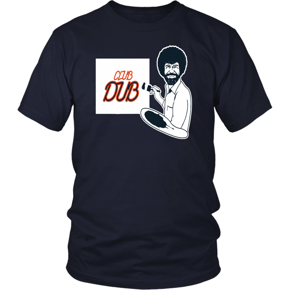 BOB ROSS CLUB DUB Shirt