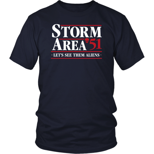 Storm Area 51 - Let's See Them Aliens Shirt