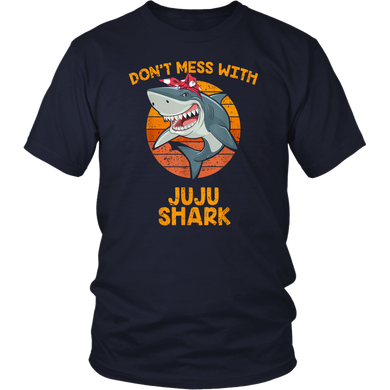 Don't Mes With JUJU Shark Shirt Funny Baby Shark Shirt