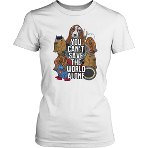 Justice League Basset Hound you can't save the world alone shirt
