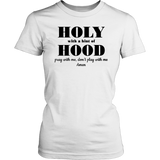 Holy with a hint of hood pray with me shirt