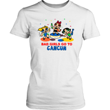 BAD GIRLS GO TO CANCUN - Powerpuff Girls T-shirt