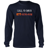 CALL JD DAVIS 877-RUNS-NOW SHIRT