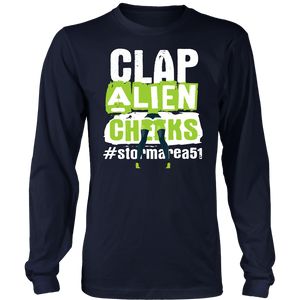 Clap Alien Cheeks - Storm Area 51 - Truth Awareness Event T-Shirt