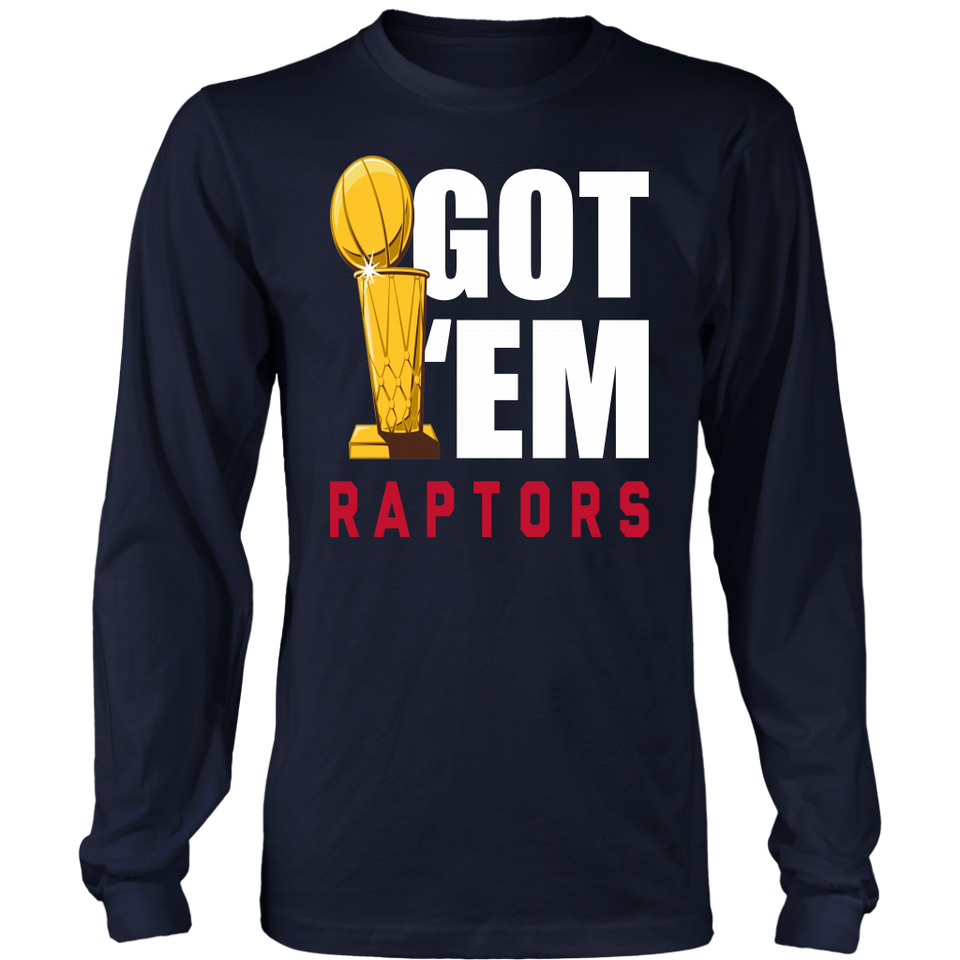 Got' Em Shirt Toronto Raptors 2019 NBA Finals Champions Shirt Game 6
