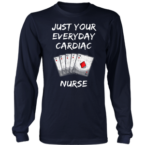 Funny Nurse Playing Cards Just Your Everyday Cardiac Nurse T-Shirt