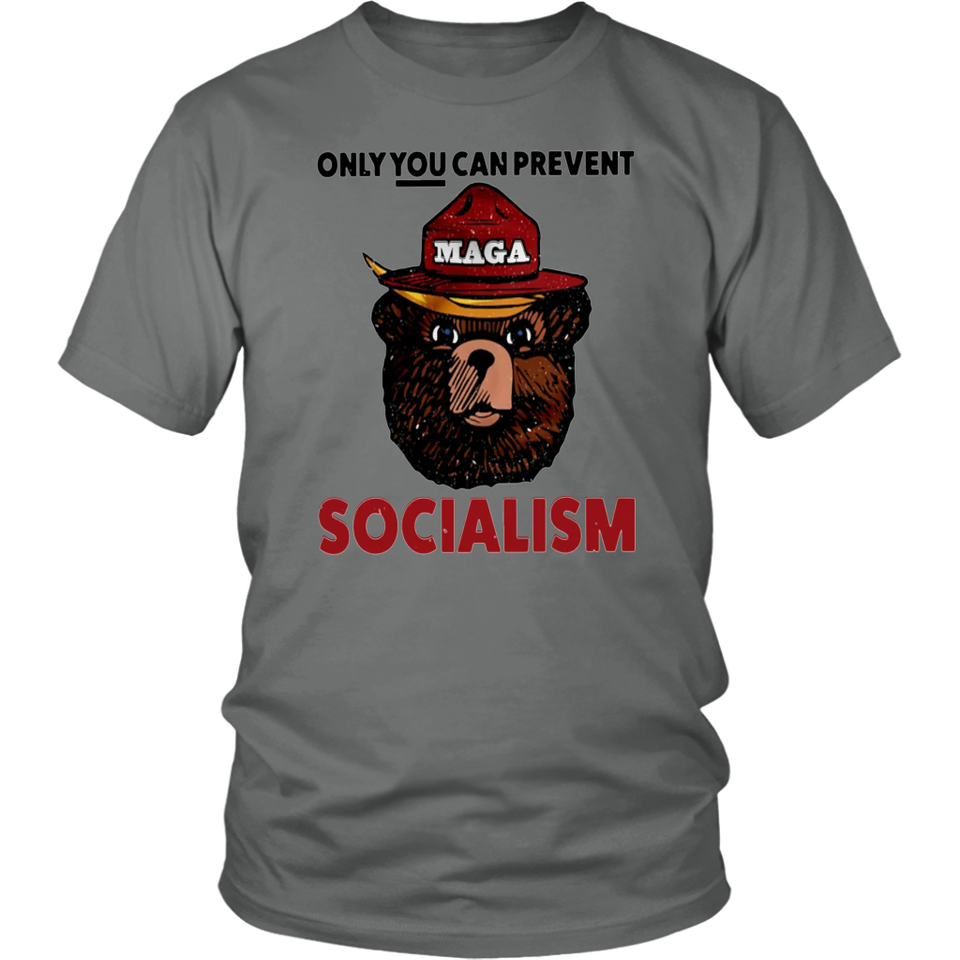 MAGA BEAR ONLY YOU CAN PREVENT SOCIALISM SHIRT FUNNY SMOKEY BEAR - DONALD TRUMP