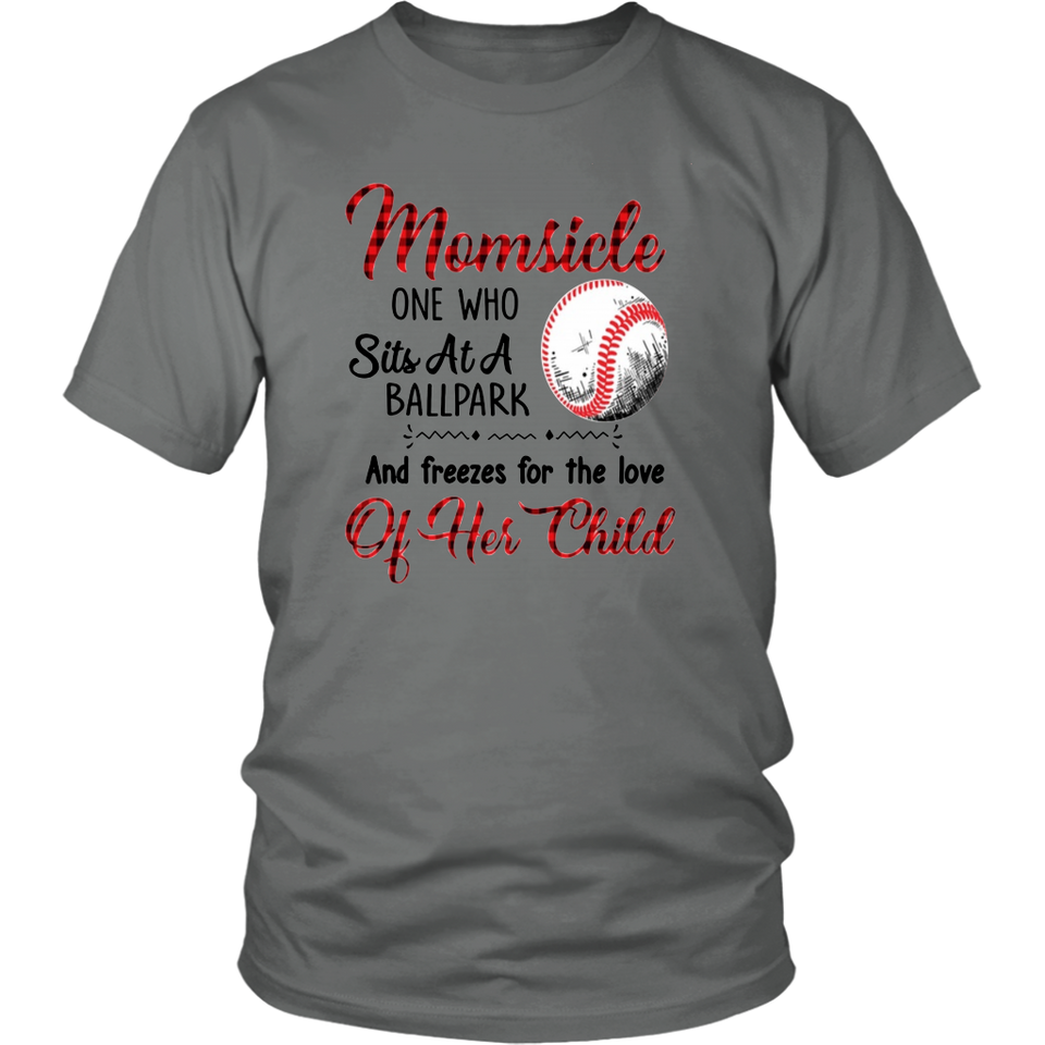 Baseball - Momsicle One Who Sits At A Ballpark And Freezes For The Love Of Her Child Shirt