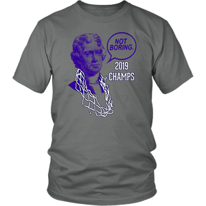 NOT BORING CHAMPS SHIRT Jefferson - Virginia Cavaliers - 2019 NCAA Tournament championship