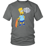 I'M BART SIMPSON. WHO THE HELL ARE YOU SHIRT