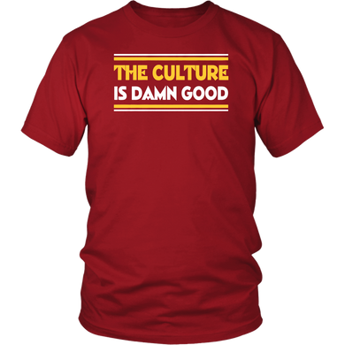 The Culture Is Damn Good T-Shirt Bruce Allen -  Washington Redskins