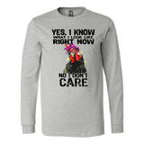 Hen yes I know what I look like right now no I don't care shirt