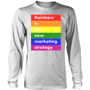 LGBT rainbow is the new marketing strategy shirt