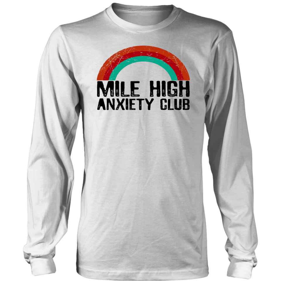 Mile high anxiety club t shirt