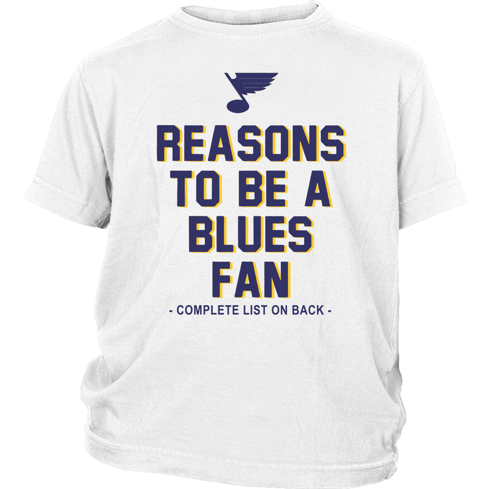 REASONS TO BE A BLUES FAN - COMPLETE LIST ON BACK-St Louis Blues Hockey-Shirt