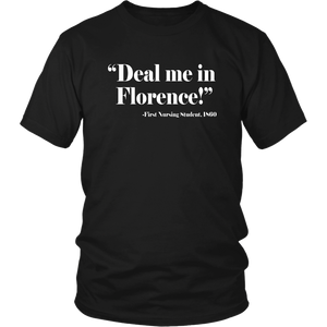 Nurse T Shirt Deal Me In Florence Nurses Don't Play Cards