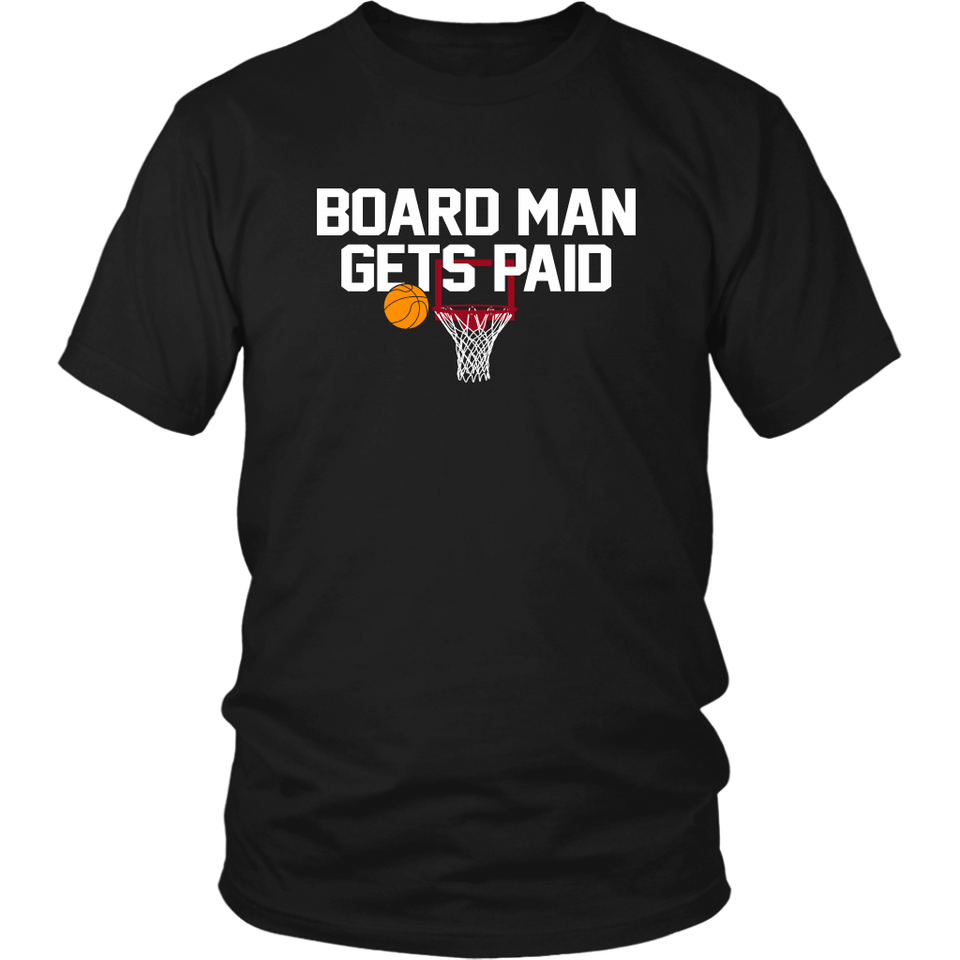 BOARD MAN GETS PAID SHIRT Kawhi Leonard - Toronto Raptors