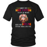 SLOTH SORRY MY NICE BUTTON IS OUT OF ORDER BUT MY BITE ME BUTTON WORKS JUST FINE T-SHIRT