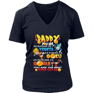 Daddy you are as badass as vegeta as strong as goku as fearless as gohan shirt