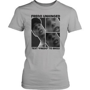 Fredo unhinged T-shirt FREDO UNHINGED - TEXT FREDO TO 88022 - Trump campaign to mock Cuomo