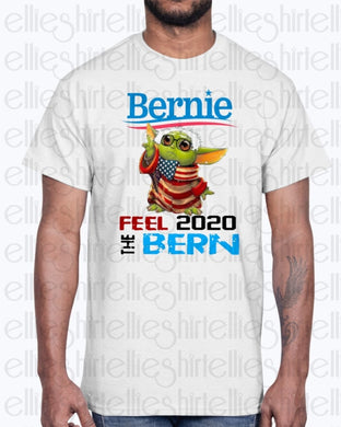Baby Yoda For Bernie Shirt - Feel The Bern 2020 Gildan Ultra Cotton T-Shirt / White S Apparel
