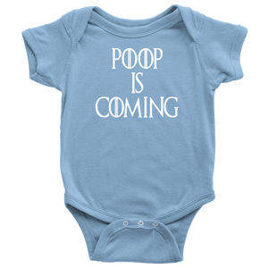 POOP IS COMING SHIRT - Baby Bodysuit