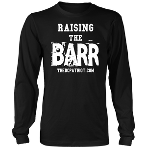 "NEW ""Raising the BARR"" Shirt"